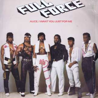 Full Force - Alice, I Want You Just For Me - TA 6640 - 12-inch Record