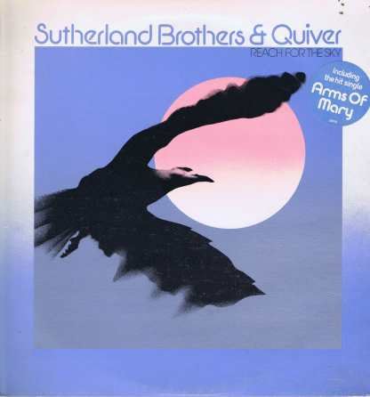 Sutherland Brothers & Quiver - Reach For The Sky - CBS 69191 - LP Vinyl Record