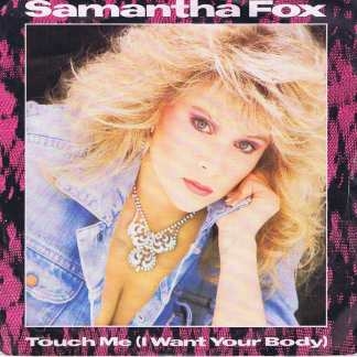 Samantha Fox – Touch Me (I Want Your Body) - FOXY 1 - 7-inch Vinyl Record