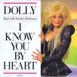 Dolly Parton With Smokey Robinson – I Know You By Heart - 7-inch Vinyl Record