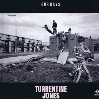 Turrentine Jones - Our Days