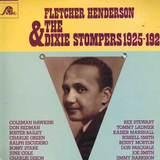 Fletcher Henderson & The Dixie Stompers 1925-1928