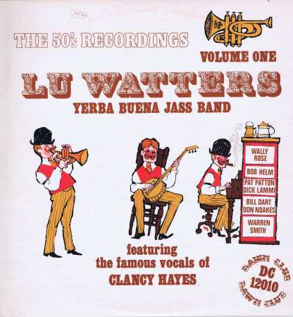 Lu Watters And The Yerba Buena Jazz Band – The 50's Recordings - LP Vinyl Record