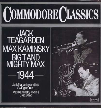Jack Teagarden And His Swingin' Gates - Max Kaminsky And His Jazz Band ‎– Big T And Mighty Max