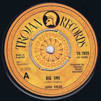 Judge Dread – Oh! She Is A Big Girl Now / Big One - TR-7899 - 7-inch Vinyl Record