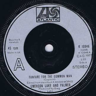 Emerson Lake And Palmer – Fanfare For The Common Man - K 10946 - 7-inch Vinyl Record