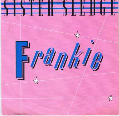 Sister Sledge - Frankie - A9547 - 7-inch Vinyl Record