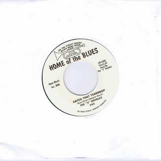 The 5 Royales – Catch That Teardrop (Unofficial) - Home Of The Blues ‎- 7-inch Record