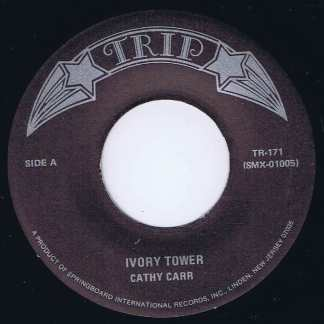 Cathy Carr / Art & Dotty Todd – Ivory Tower / Chanson D'Amour - 7-inch Vinyl Record