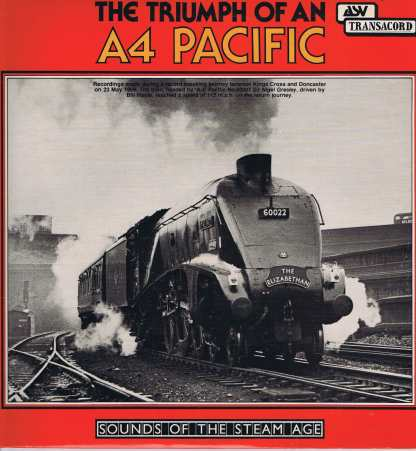 Sounds of the Steam Age - Triumph Of An A4 Pacific - ATR 7009 - LP Vinyl Record