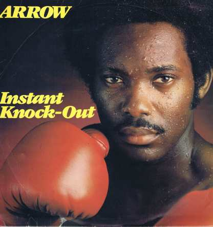 Arrow - Instant Knock-Out - Charlie's - CR 017 LP Record