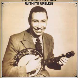 George Formby - With My Ukelele – RFL 8 - LP Vinyl Record