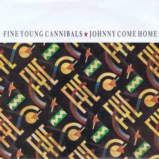 Fine Young Cannibals - Johnny Come Home - LON 68 - 7-inch Record
