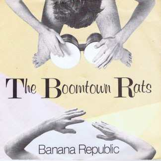 The Boomtown Rats - Banana Republic - BONGO 1 - 7-inch Record