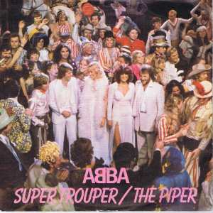 Abba - Super Trouper / The Piper - EPC 9089 - 7-inch Record