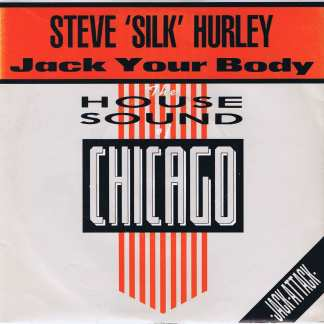 Steve 'Silk' Hurley – Jack Your Body - LON 117 - 7-inch Vinyl Record