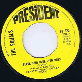 The Equals ‎– Black Skin Blue Eyed Boys – President - 7-inch Vinyl Record