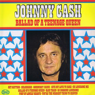 Johnny Cash – Ballad Of A Teenage Queen – LP Vinyl Record