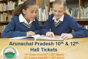 Arunachal Pradesh 10th & 12th Class Hall Tickets 2019 Download