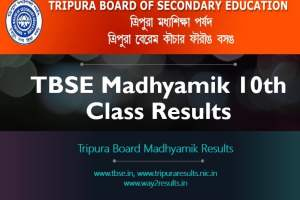 Tripura Board TBSE Madhyamik 10th Class Results