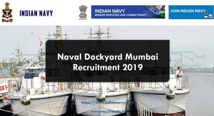 Naval Dockyard Mumbai Recruitment 2019