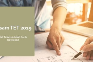 Assam TET Admit Card 2019 Download Here