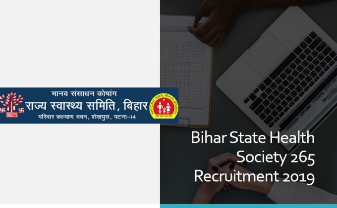 Bihar State Health Society 265 Recruitment 2019