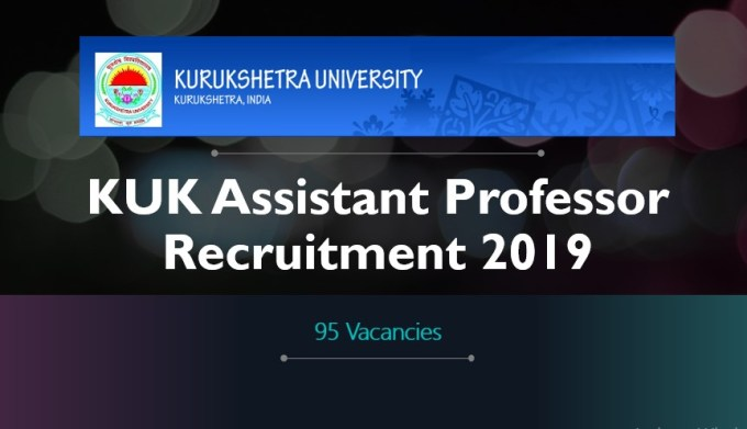 KUK Assistant Professor 95 Posts Recruitment 2019