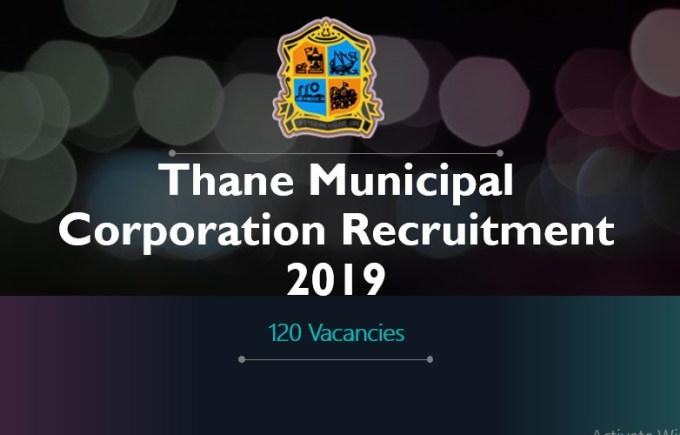 Thane Municipal Corporation Recruitment 2019