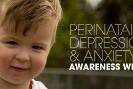 Perinatal Depression and Anxiety Awareness Week 2017