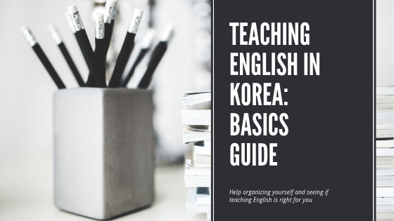Teaching English in Korea: Start Here