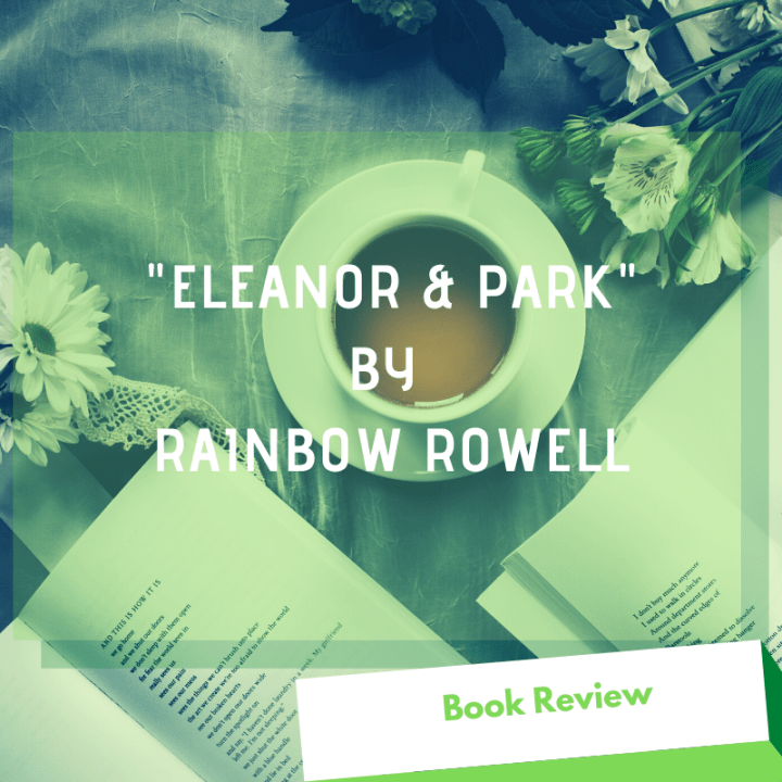 "Book Review: ""Eleanor & Park"" by Rainbow Rowell"