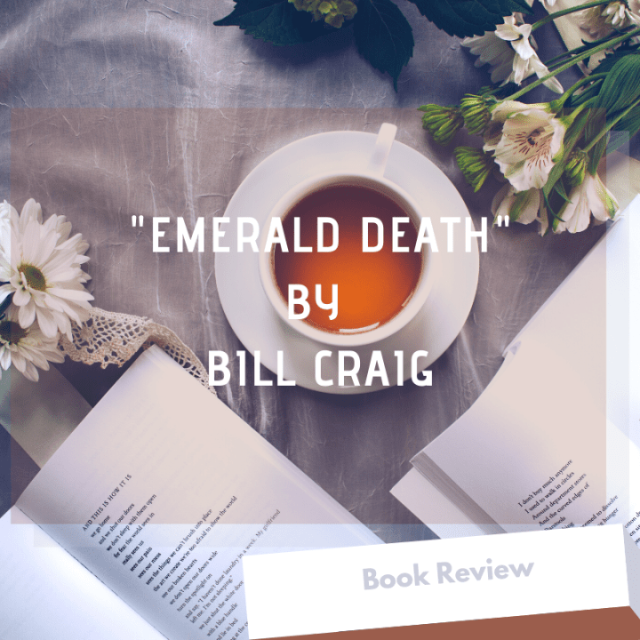"Book Review: ""Emerald Death"" by Bill Craig"