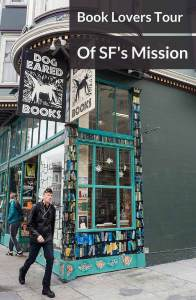 Book lovers can lose themselves in San Francisco bookstores. Stroll the Mission District to find great bookstores and other literary delights