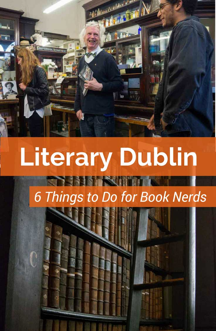 This Dublin literary tour offers you six things to do in the city that will show you Ireland's literary legacies and fuel your book lust