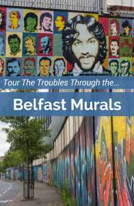 Tour the Troubles and See Belfast Murals