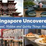 Uncover the Unusual with the 25 Most Interesting Places in Singapore