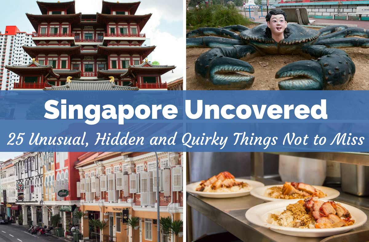 25 Interesting Places in Singapore | Unusual things to do in Singapore