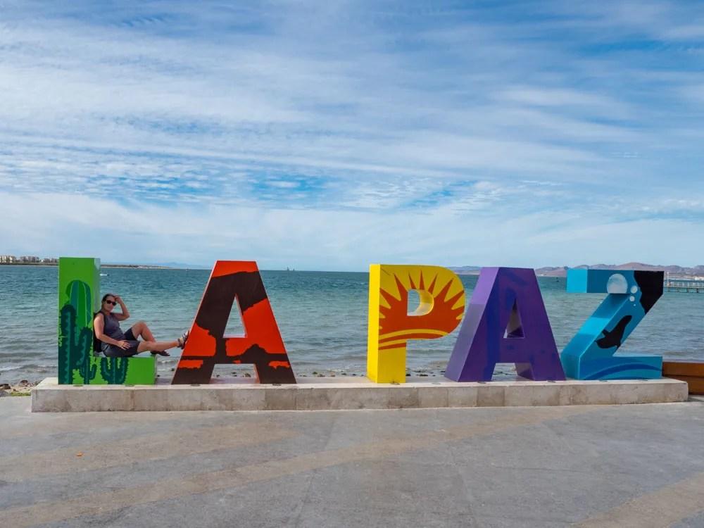 La Paz Mexico sign on the Malecon