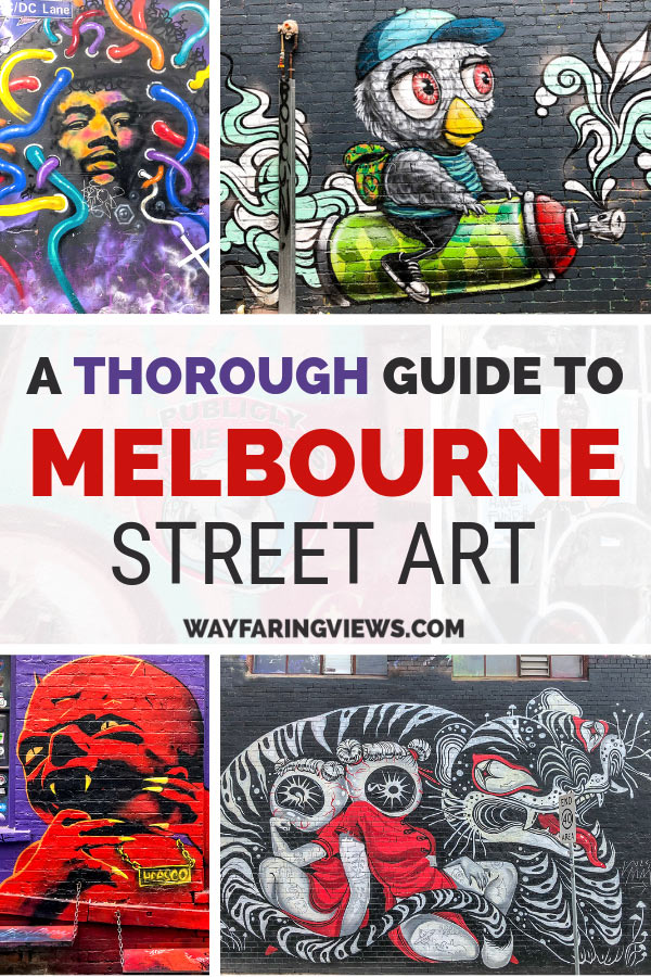 Thorough guide to Melbourne street art. multiple images of art