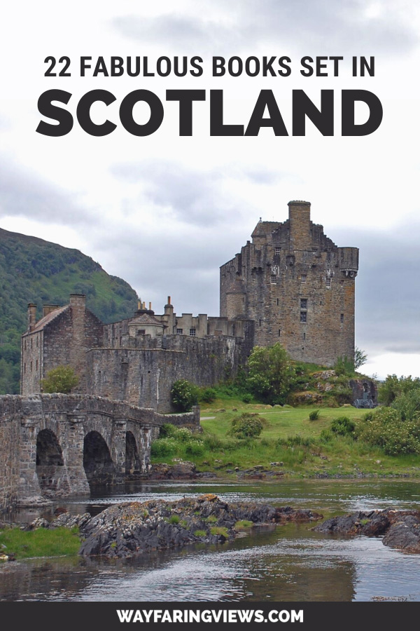 Reading list for Scotland and books set in Scotland. Castle landscape