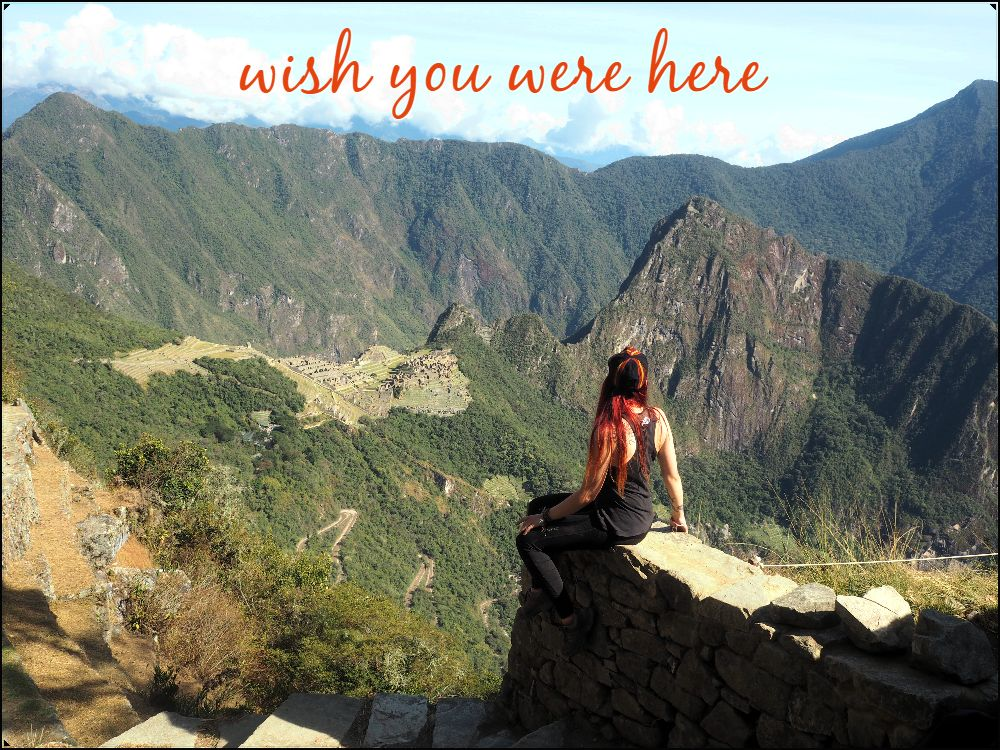 Sunday postcard from… Machu Picchu, Peru