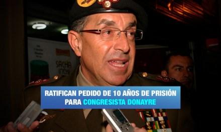 Fiscalía pide prisión para congresista Donayre