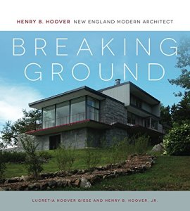 Breaking Ground: Henry B. Hoover, New England Modern Architect @ Wayland Library | Wayland | Massachusetts | United States