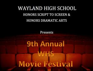 Wayland High School Movie Festival @ Wayland High School