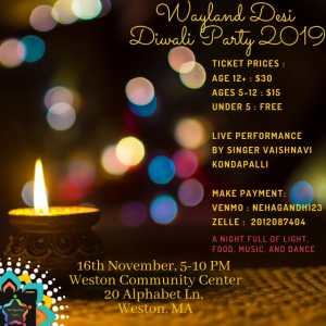 Wayland Desi Diwali Party 2019 @ Weston Community Center