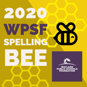 WPSF Annual Spelling Bee @ Wayland High School