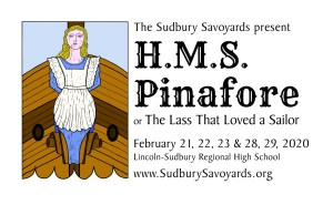 The Sudbury Savoyards present H.M.S. Pinafore or The Lass That Loved a Sailor @ Lincoln-Sudbury Regional High School in the Kirshner Auditorium Theatre