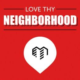 Love Thy Neighborhood Podcast Cover Art
