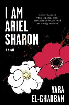 I am Ariel Sharon by Yara El-Ghadban